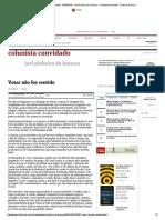 Votar Não Faz Sentido - 03-10-2016 - Joel Pinheiro Da Fonseca - Colunista Convidado - Folha de S