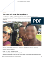 Xuxa e a Fetichização Da Pobreza — CartaCapital Ou Porque Queremos Essa Gente Fora Pelos Seus Desvios Tresloucados