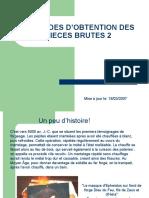 Obtention Des Bruts 2 (Forgeage)