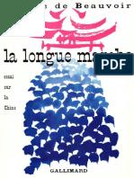 Beauvoir Simone de La Longue Marche Essai Sur La Chine