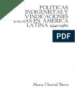 Políticas Indigenistas y Reivindicaciones Indias. Marie Chantal Barre