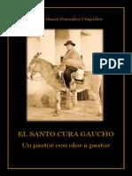 El Santo Cura Gaucho Un Pastor Con Olor a Pastor 2da Edición
