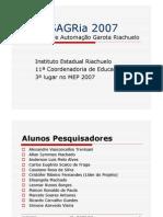 SAGRia 2007 - Sistema de Automação Garota Riachuelo