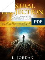 Astral Projection _Astral Projection Mastery, Powerful Astral Projection An