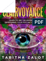 Clairvoyance_ Learn to See the Invisible by Developing Your Psychic Intuiti