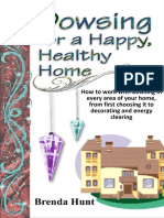 Dowsing for a Healthy, Happy Home_ Improving the Health of Your Home With t