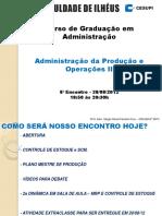 22 - CESUPI - 2012-2 - ADM PROD II - 7o Sem - 8o Enc - 28-08-12