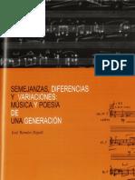 Semejanzas Diferencias y Variaciones Musica y Poesia de Una Generacion