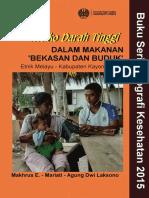 Resiko Darah Tinggi Dalam Makanan 'Bekasan dan Buduk'. Etnik Melayu – Kabupaten Kayong Utara