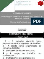 O Trabalho docente-Tardif e Lessard.ppt