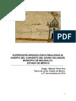 Supervision arqueológica en el Huerto del convento del Divino Salvador, Malinalco, Estado de México