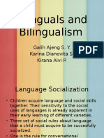 Bilinguals and Bilingualism