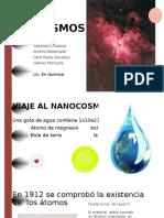 Nano Cosmos