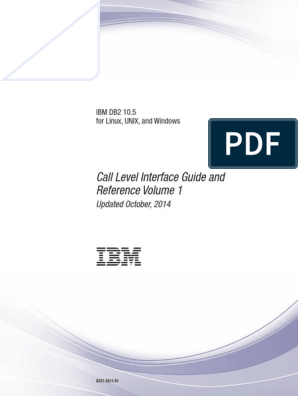 IBM DB2 10 5 for Linux, UNIX, And Windows - Call Level