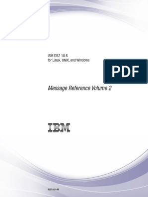 IBM DB2 10 5 for Linux, UNIX, And Windows - Message