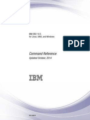 IBM DB2 10 5 for Linux, UNIX, And Windows - Command