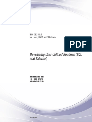 IBM DB2 10 5 for Linux, UNIX, And Windows - Developing User