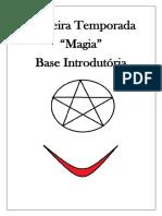 01 -Primeira Temporada Introdutória - Magia