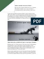 Como Largar o Tabagismo e Aprender Como Parar de Fumar