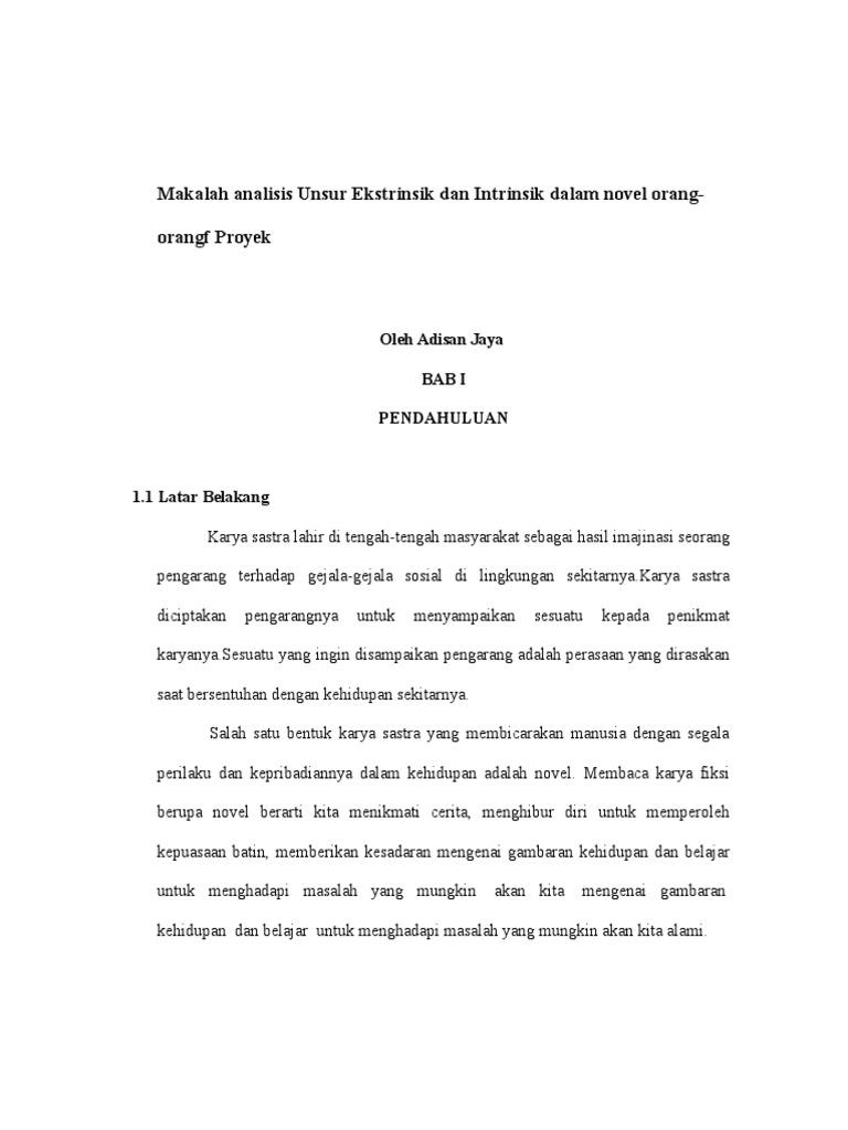 Makalah Analisis Unsur Ekstrinsik Dan Intrinsik Dalam Novel Orang Proyek