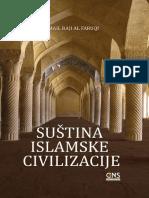 Suština islamske civilizacije - Ismail Raji Al Faruqi