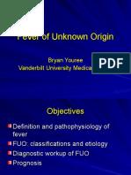 - Fever of Unknown Origin