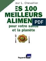 Chevallier Laurent - Les 100 Meilleurs Aliments Pour Votre Sante Et La Planete