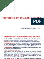 Metering of Oil,Gas & Water