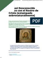 Un Casi Desconocido Lienzo Con El Rostro de Cristo [Estampado Sobrenaturalmente] » Foros de La Virgen María