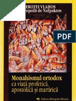 (Ierotei Vlahos, Mitropolit de Nafpaktos) Monahismul ortodox ca viaLŤa profetic¦â, apostolic¦â LÖi martiric¦â.pdf