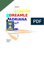 Respuesta Dreamle Uno Adriana