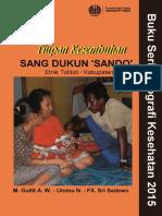 Tiupan Kesembuhan Sang Dukun 'Sando'. Etnik Tolitoli – Kabupaten Tolitoli