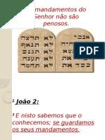 Os Mandamentos do Senhor não são Penosos.pptx