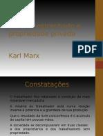 MARX, Karl (2008) Trabalho Estranhado e Propriedade Privada