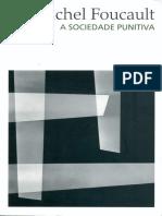 Foucault - A Sociedade Punitiva (Aula de 03-Jan-1973)