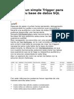 Agregar Un Simple Trigger Para Auditar Tu Base de Datos SQL Server Trabajo Echoooo