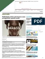 Publicidade Prefere Pais Brancos Como Protagonistas, Aponta Estudo - 23-10-2016 - Mercado - Folha de S