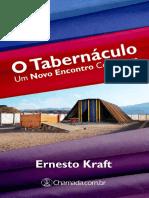 1 O Tabernaculo Um Novo Encontro Ernesto Kraft