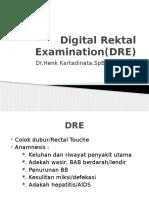 Digital Rektal Examination(DRE)