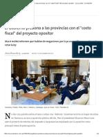 El Gobierno Presiona a Las Provincias Con El _costo Fiscal_ Del Proyecto Opositor - 13.12