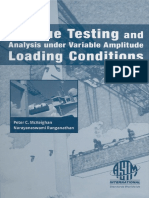 Peter C. McKeighan and Narayanaswami Ranganathan, Editors-Fatigue Testing and Analysis Under Variable Amplitude Loading Conditions (ASTM Special Technical Publication, 1439) (2005)