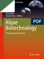 Faizal Bux, Yusuf Chisti Eds. Algae Biotechnology Products and Processes