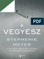Stephenie Meyer - A vegyész.pdf