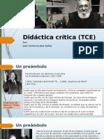 Didáctica y Escuela Crítica