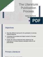 09 26 16 Literature Publication Process