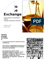 Câmbio / Change / Exchange