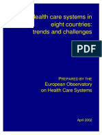 Health Care Systems in Eight Countries European Observatory