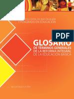 GLOSARIO DE TÉRMINOS GENERALES DE LA REFORMA INTEGRAL DE LA EDUCACIÓN BÁSICA