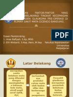 Gambaran Faktor-faktor Yang Mempengaruhi Tingkat Kecemasan Pada Pasien Glaukoma
