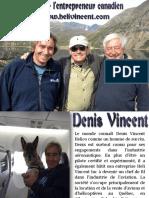 Denis Vincent - l'entrepreneur canadien